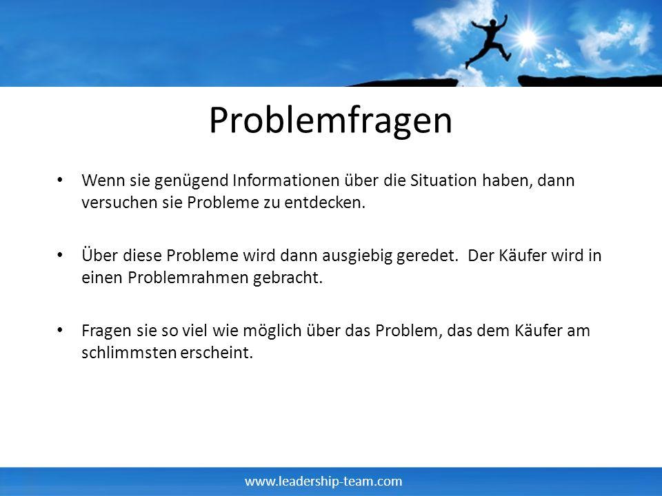 Problemfragen Wenn sie genügend Informationen über die Situation haben, dann versuchen sie Probleme zu entdecken.