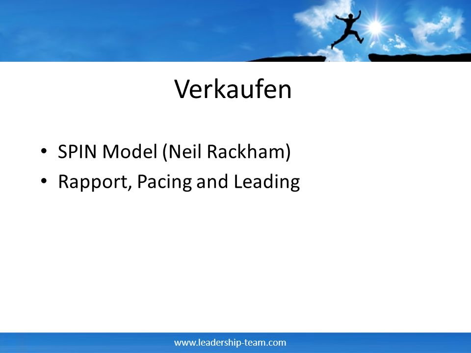 Verkaufen SPIN Model (Neil Rackham) Rapport, Pacing and Leading