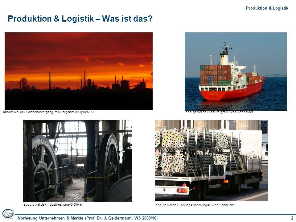 Produktion & Logistik – Was ist das