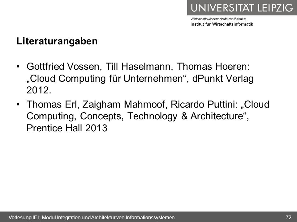 """Literaturangaben Gottfried Vossen, Till Haselmann, Thomas Hoeren: """"Cloud Computing für Unternehmen , dPunkt Verlag 2012."""