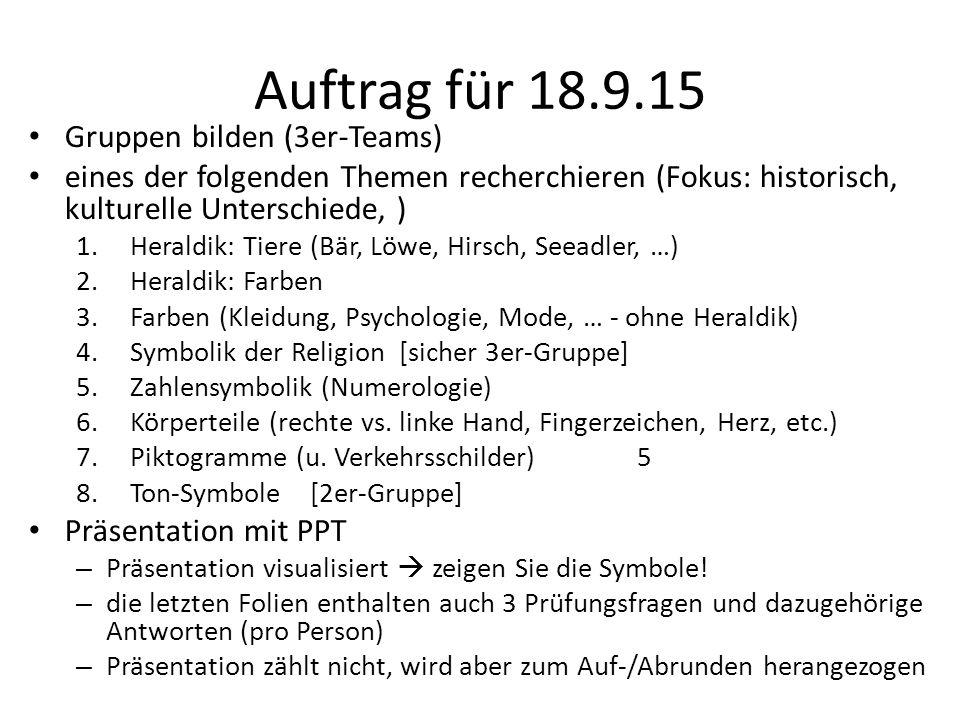 Auftrag für 18.9.15 Gruppen bilden (3er-Teams)