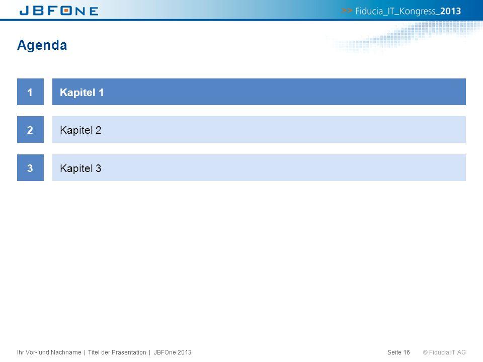 Agenda 1 Kapitel 1 2 Kapitel 2 3 Kapitel 3