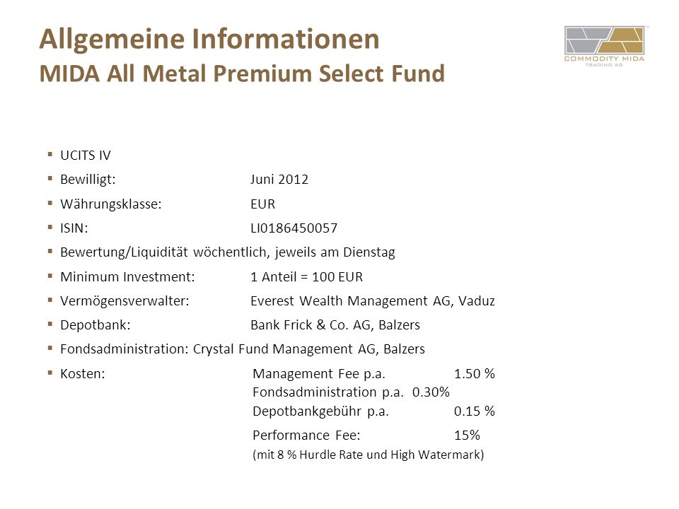 Allgemeine Informationen MIDA All Metal Premium Select Fund