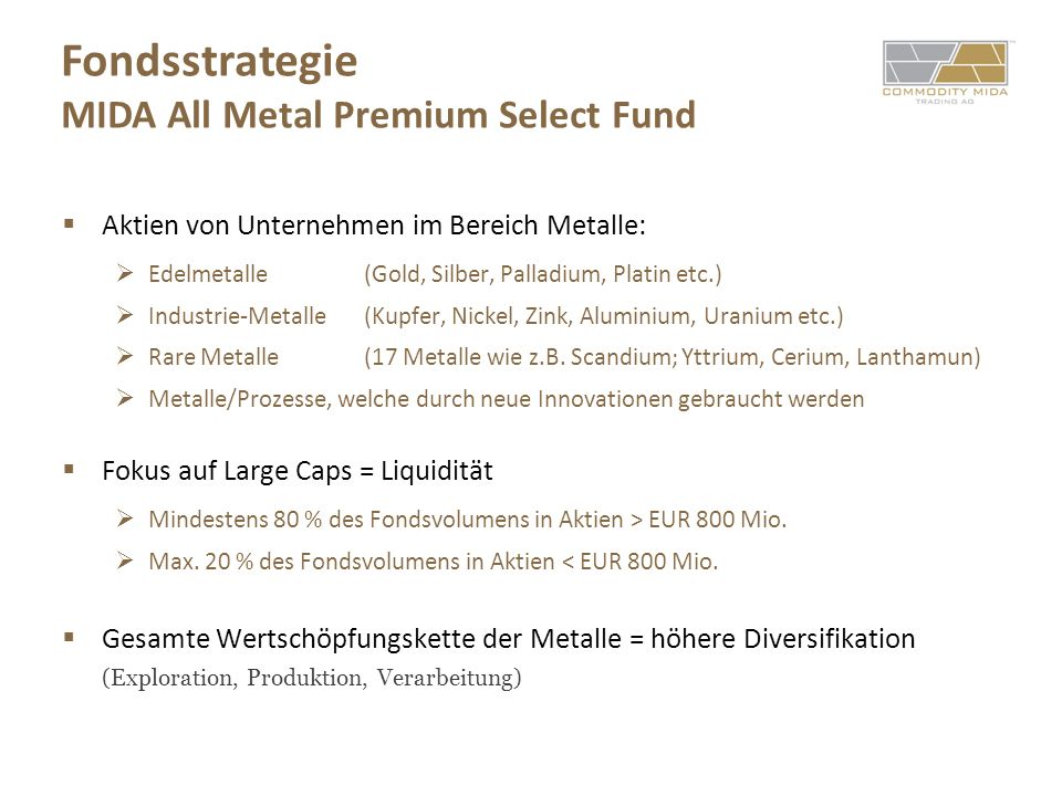 Fondsstrategie MIDA All Metal Premium Select Fund