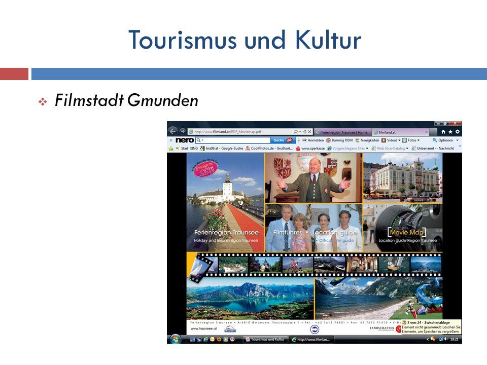 Tourismus und Kultur Filmstadt Gmunden