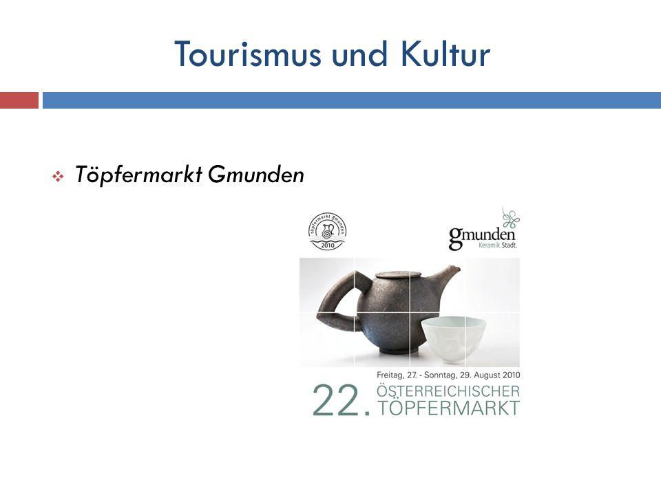 Tourismus und Kultur Töpfermarkt Gmunden