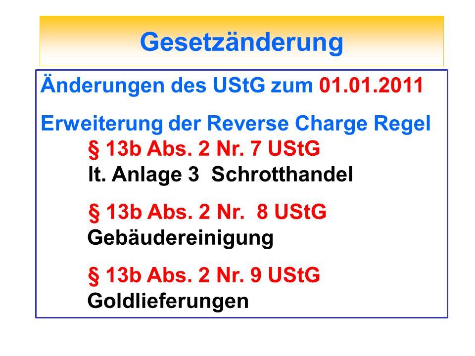 Gesetzänderung Änderungen des UStG zum 01.01.2011