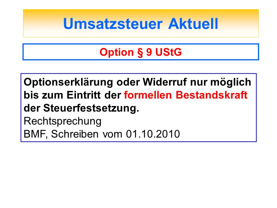 Umsatzsteuer Aktuell Option § 9 UStG