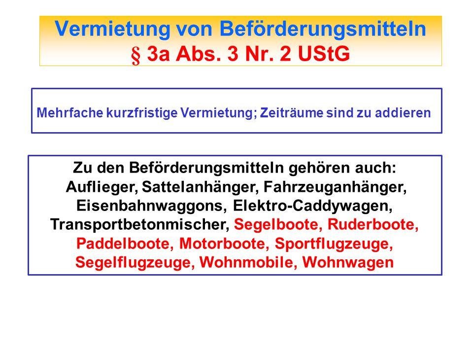 Vermietung von Beförderungsmitteln § 3a Abs. 3 Nr. 2 UStG