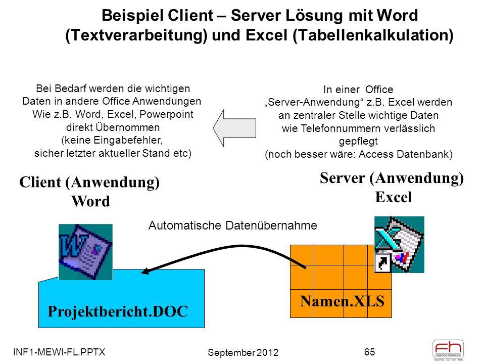 Beispiel Client – Server Lösung mit Word (Textverarbeitung) und Excel (Tabellenkalkulation)