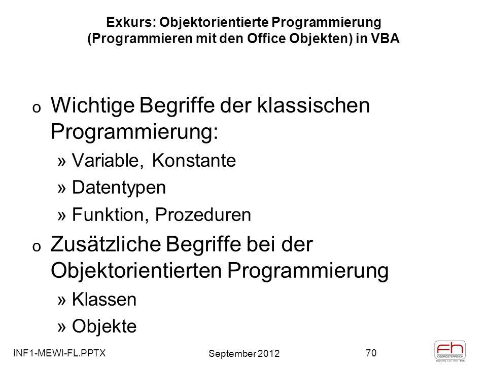 Wichtige Begriffe der klassischen Programmierung: