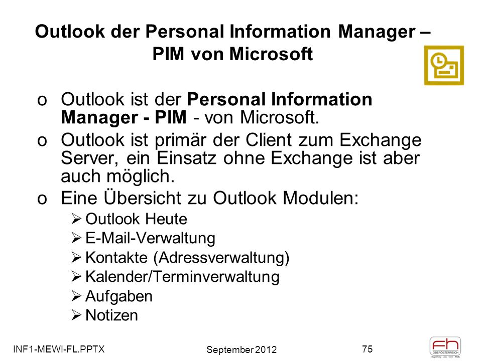 Outlook der Personal Information Manager – PIM von Microsoft