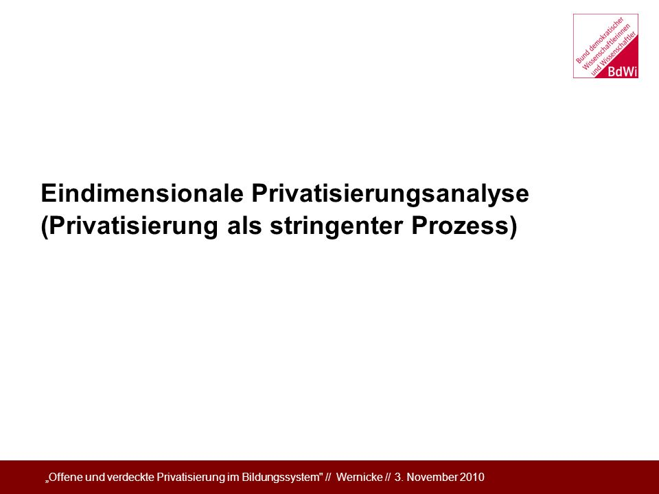 Eindimensionale Privatisierungsanalyse
