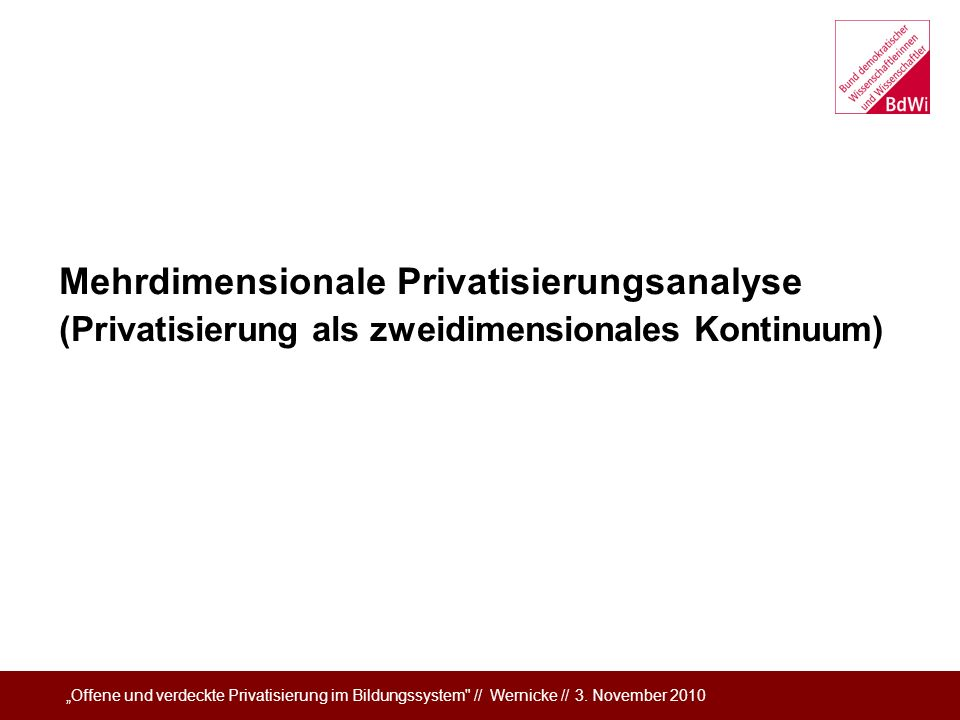 Mehrdimensionale Privatisierungsanalyse