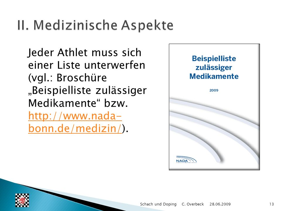 II. Medizinische Aspekte