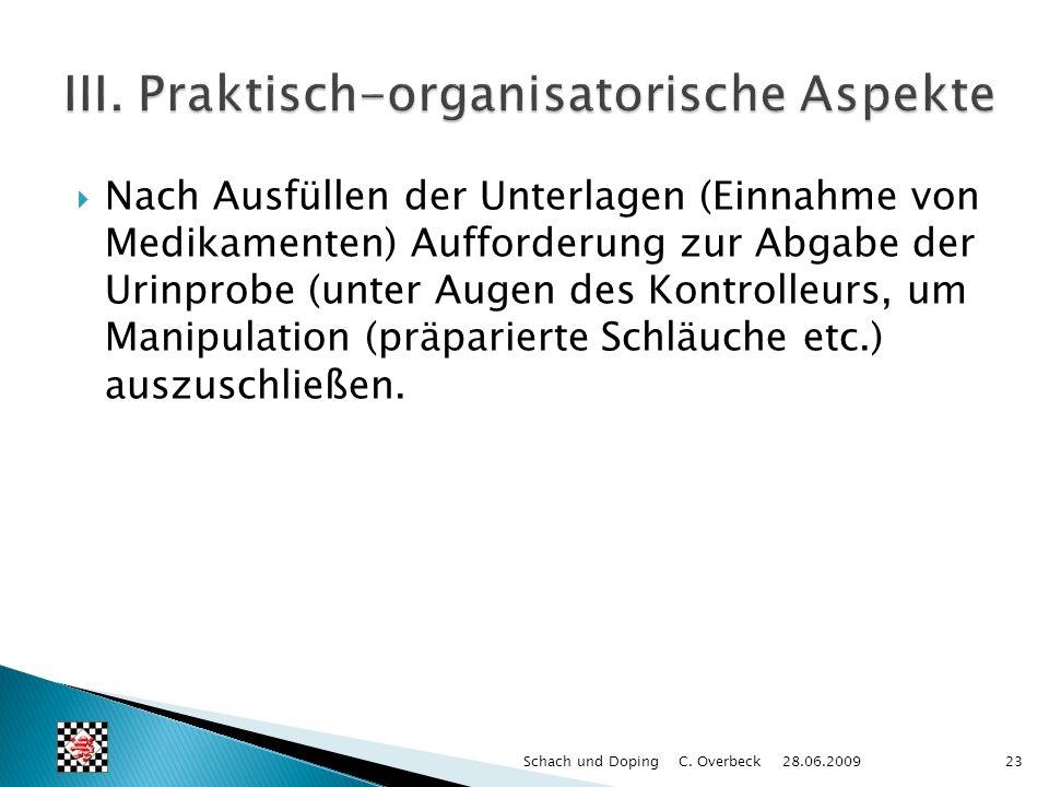 III. Praktisch-organisatorische Aspekte