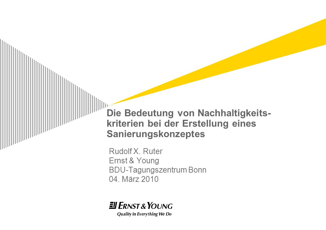 Rudolf X. Ruter Ernst & Young BDU-Tagungszentrum Bonn 04. März 2010