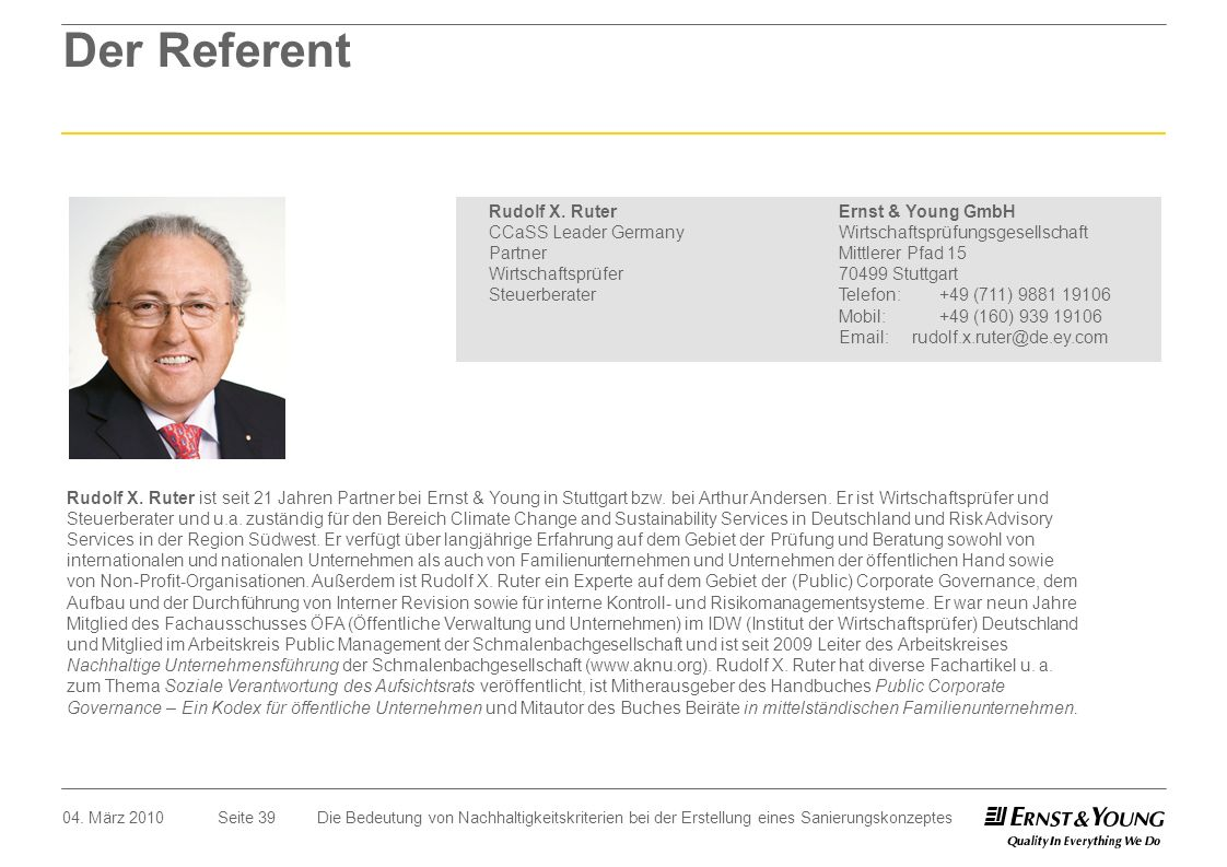 Der Referent Rudolf X. Ruter CCaSS Leader Germany Partner