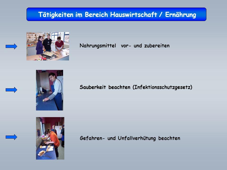 Tätigkeiten im Bereich Hauswirtschaft / Ernährung