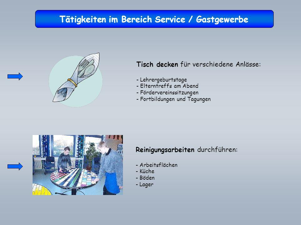 Tätigkeiten im Bereich Service / Gastgewerbe