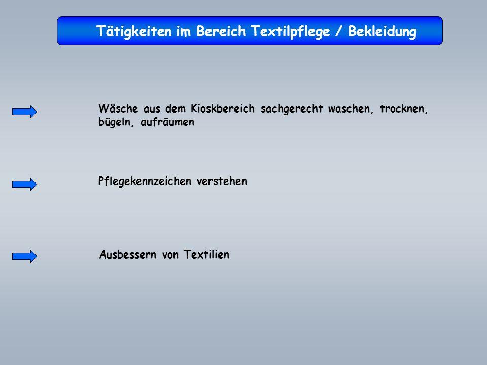 Tätigkeiten im Bereich Textilpflege / Bekleidung