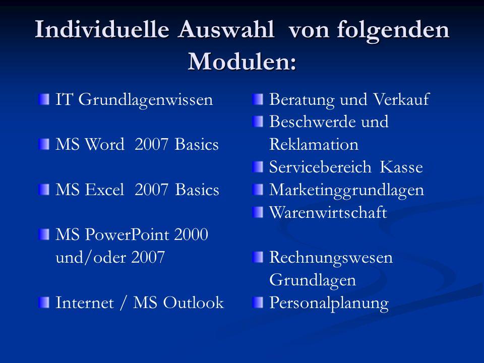 Individuelle Auswahl von folgenden Modulen: