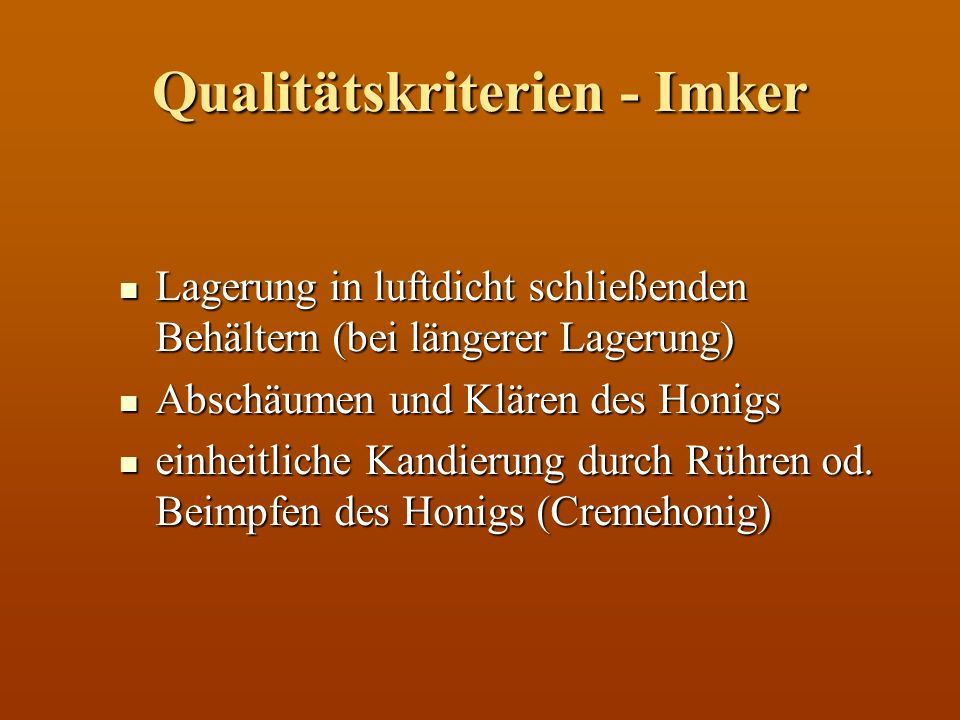 Qualitätskriterien - Imker