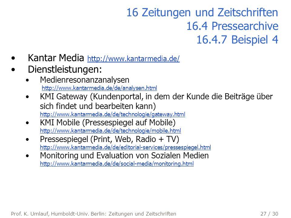 16 Zeitungen und Zeitschriften 16.4 Pressearchive 16.4.7 Beispiel 4
