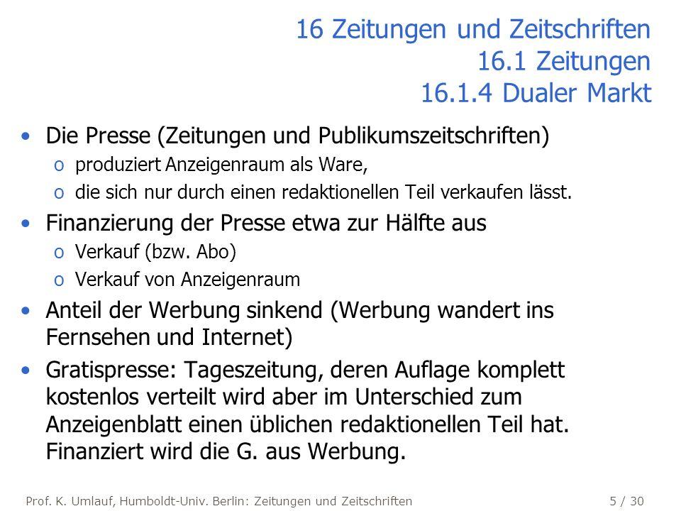 16 Zeitungen und Zeitschriften 16.1 Zeitungen 16.1.4 Dualer Markt