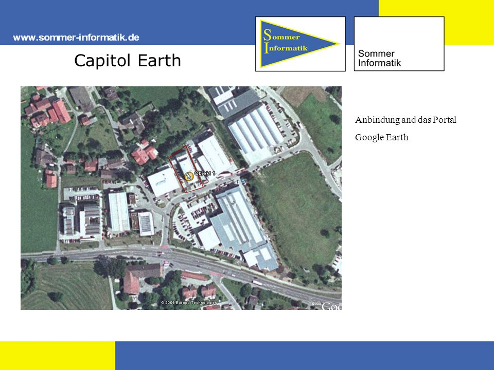 Capitol Earth Anbindung and das Portal Google Earth
