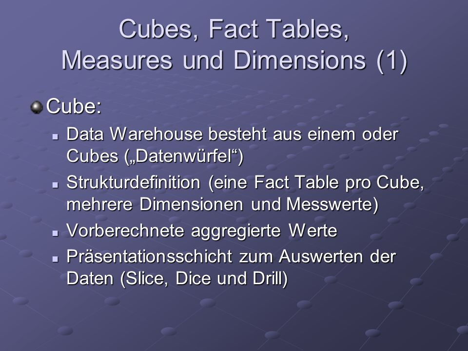 Cubes, Fact Tables, Measures und Dimensions (1)