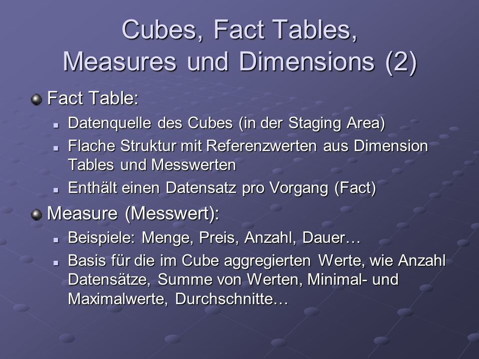 Cubes, Fact Tables, Measures und Dimensions (2)
