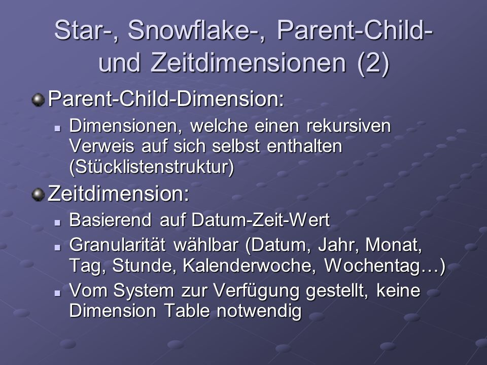 Star-, Snowflake-, Parent-Child- und Zeitdimensionen (2)