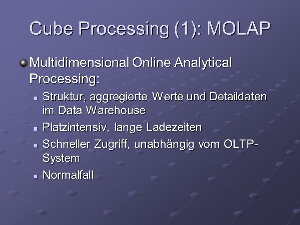 Cube Processing (1): MOLAP