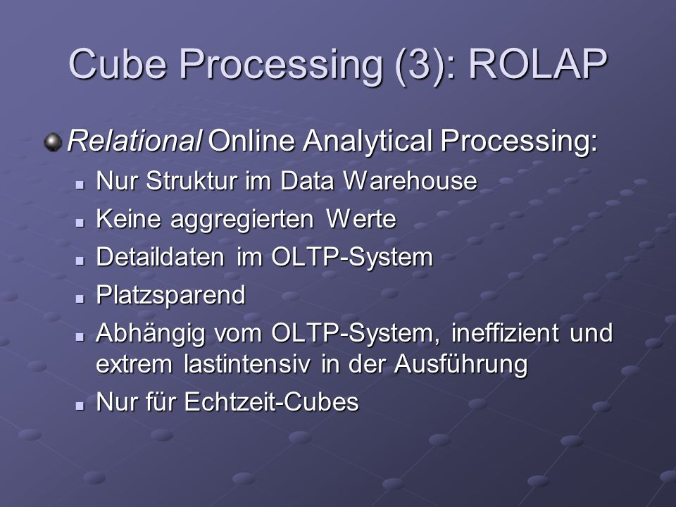 Cube Processing (3): ROLAP