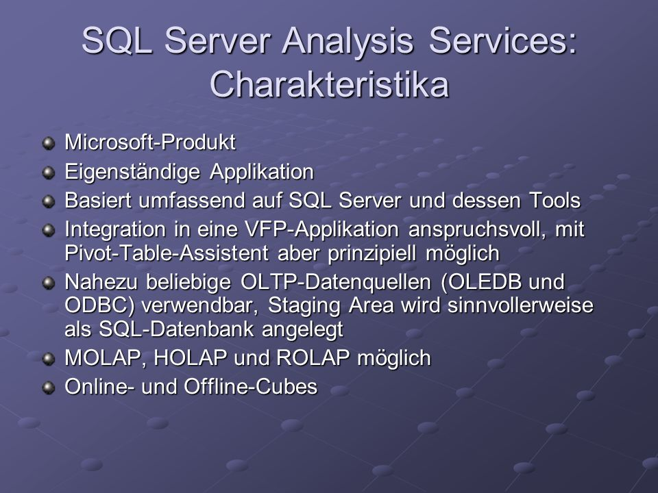 SQL Server Analysis Services: Charakteristika