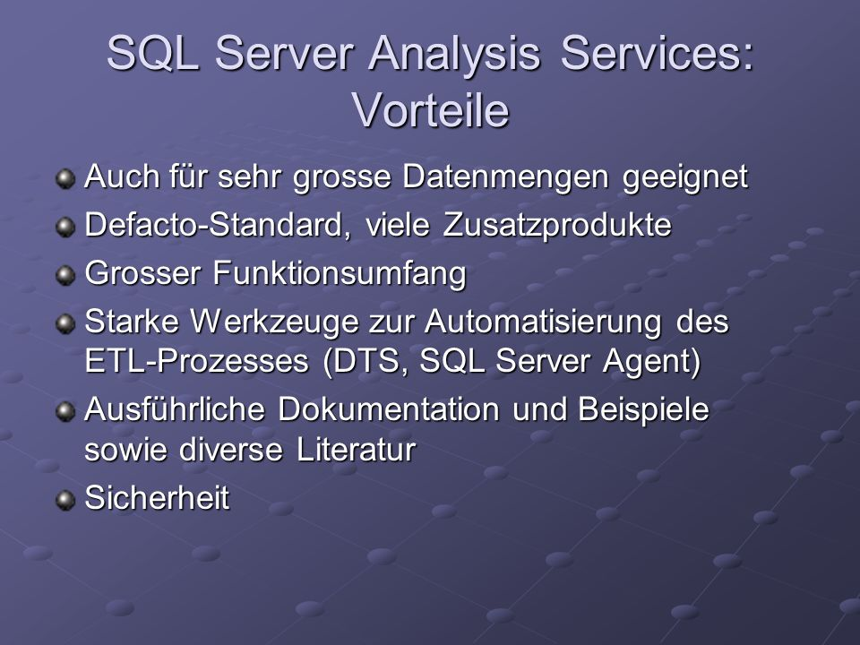 SQL Server Analysis Services: Vorteile