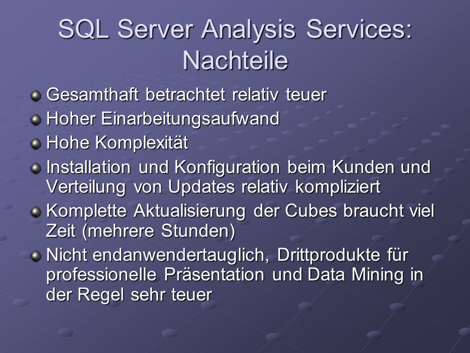 SQL Server Analysis Services: Nachteile