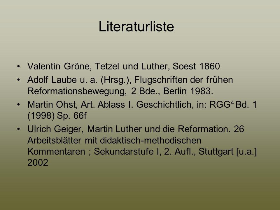 Literaturliste Valentin Gröne, Tetzel und Luther, Soest 1860