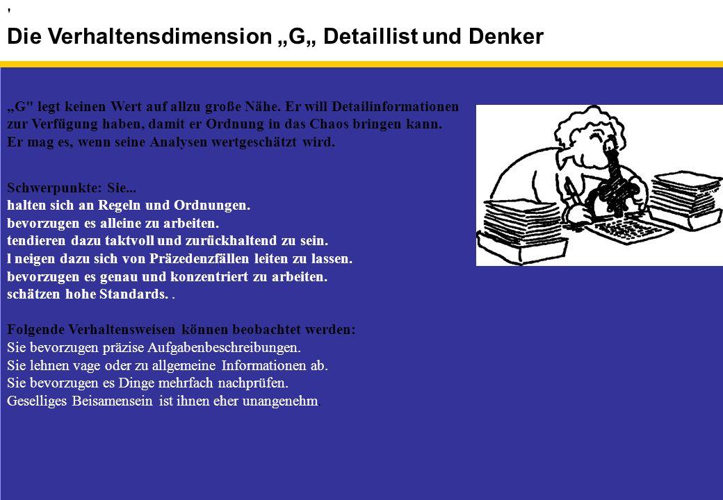 """Die Verhaltensdimension """"G"""" Detaillist und Denker"""