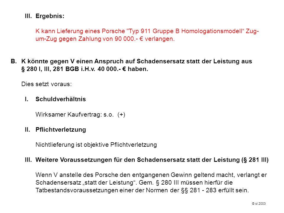 Wirksamer Kaufvertrag: s.o. (+) II. Pflichtverletzung