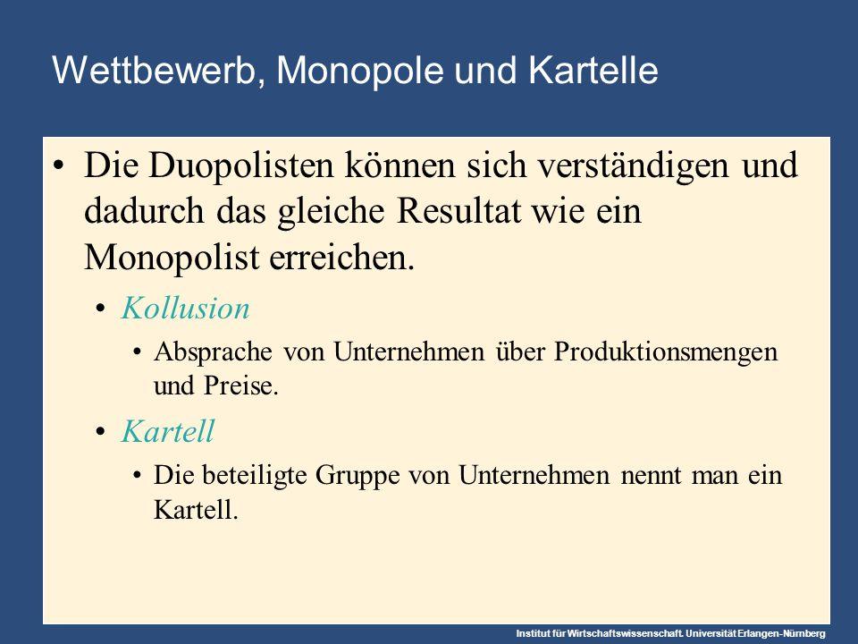 Wettbewerb, Monopole und Kartelle