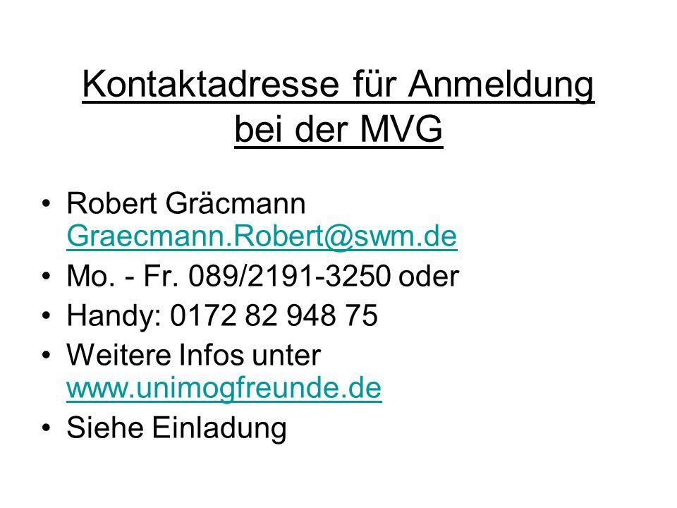 Kontaktadresse für Anmeldung bei der MVG
