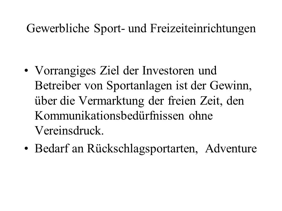 Gewerbliche Sport- und Freizeiteinrichtungen