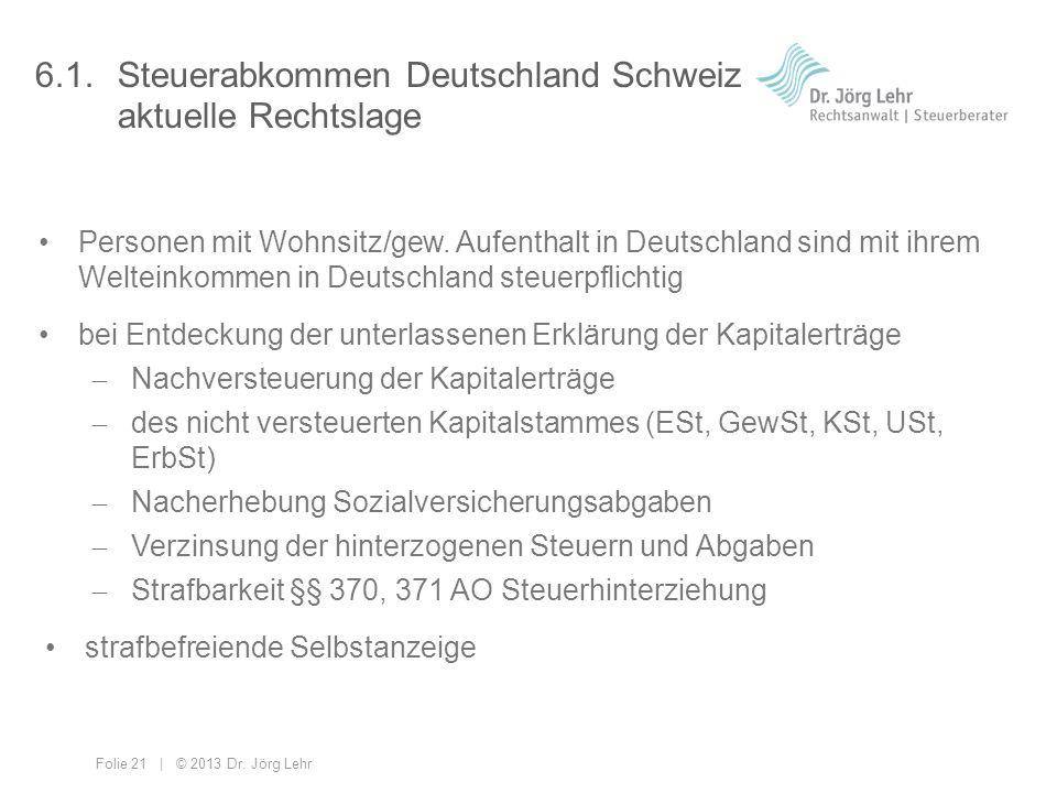 6.1. Steuerabkommen Deutschland Schweiz aktuelle Rechtslage