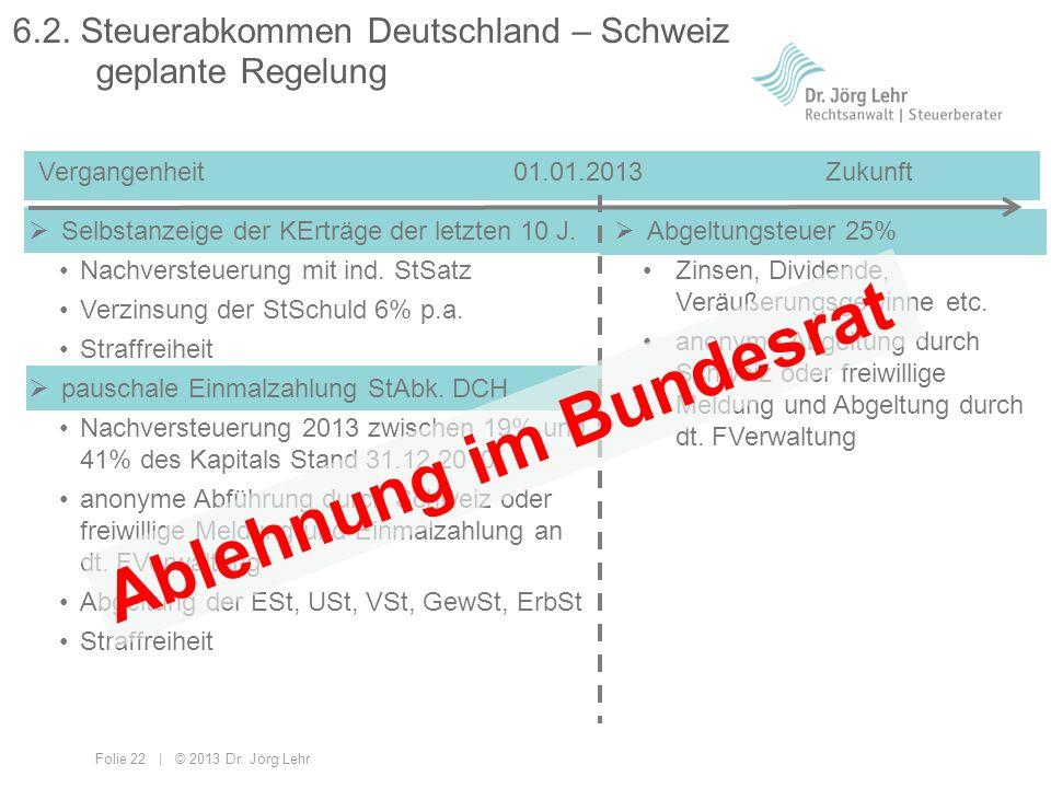 6.2. Steuerabkommen Deutschland – Schweiz geplante Regelung