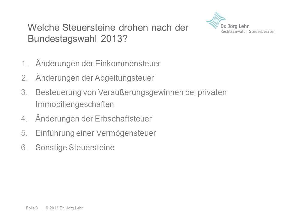 Welche Steuersteine drohen nach der Bundestagswahl 2013