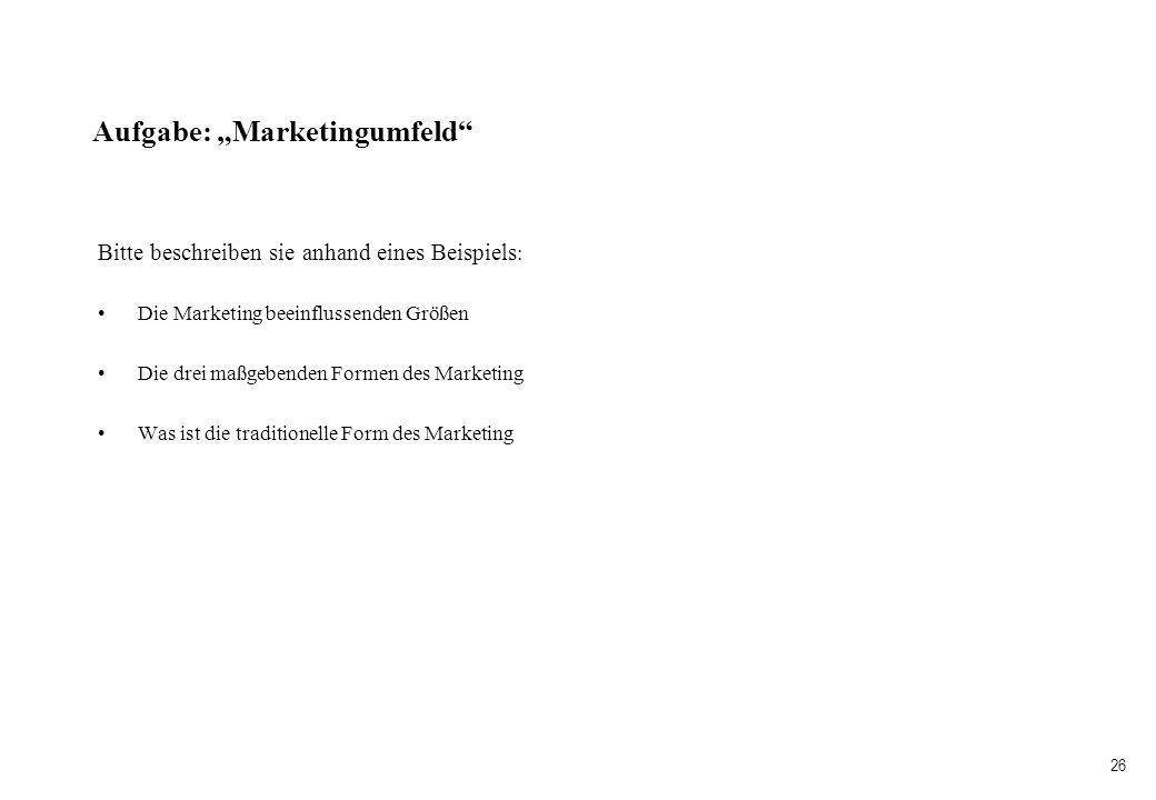 "Aufgabe: ""Marketingumfeld"