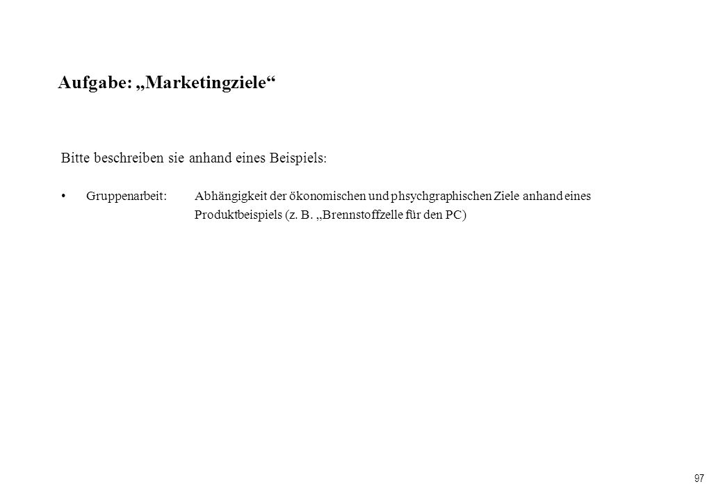 "Aufgabe: ""Marketingziele"