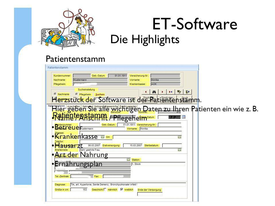 ET-Software Die Highlights Patientenstamm